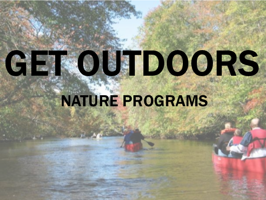 Get Outdoors - Nature Programs